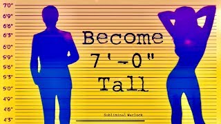 "Become 7' 0"" Tall Naturally! How to become Super Tall!  - Subliminal Warlock"