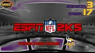 MWG -- ESPN NFL 2K5 -- Vikings Franchise Mode, S3 W17