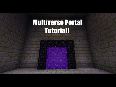 Minecraft Multiverse Portal Tutorial