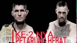 WAJIB TONTON ..!!!! | 2 PETARUNG HEBAT | McGregor VS Khabib