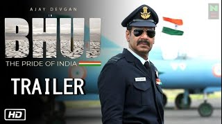 Bhuj: The Pride Of India Official Trailer | Out Soon | Ajay Devgan | Sanjay Dutt | Sonakshi Sinha