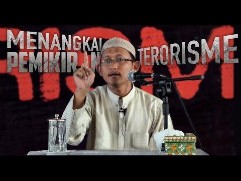 Menangkal Pemikiran Terorisme   Ustadz Badru Salam