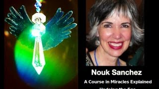 Nouk Sanchez :: ACIM :: Self Inquiry ::