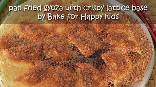 Pan Fried Gyoza with Crispy Lattice Base