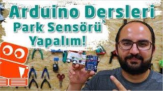 Arduino ile Ultrasonik Sensr HCSR04 Kullanm  Park