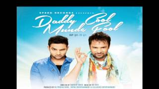 Dady Cool Munde Fool - Tauba Tuaba Punjabi Song from upcoming movie daddy cool munde fool