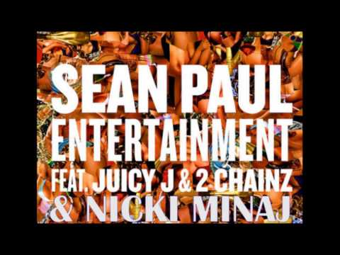 Sean Paul - Entertainment Remix (explicit) Ft. Nicki Minaj, Juicy J & 2 Chainz (official Audio) video