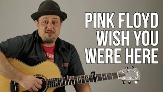 """How to Play """"Wish You Were Here"""" (solo) - Pink Floyd"""