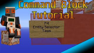 Minecraft Command Block Basics P4: Entity Selector Tags