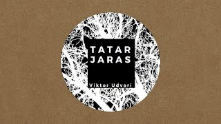 Viktor Udvari - Tatar Jaras