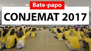 Bate papo CONJEMAT 2017