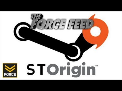 The Force Feed - Origin Plans To Be Better Than Steam
