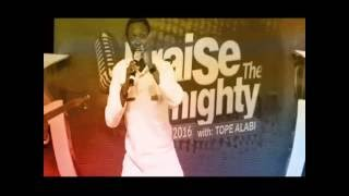 PRINCE GOKE BAJOWA @ PRAISE THE ALMIGHTY CONCERT 2016