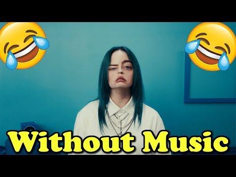Billie Eilish - Without Music - Bad Guy