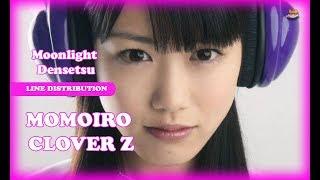 Line Distribution: Momoiro Clover Z - Moonlight Densetsu (Live Ver.)