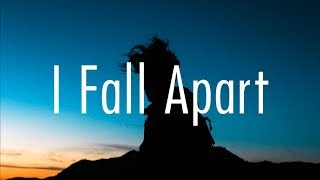 Post Malone – I Fall Apart (Lyrics)