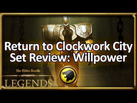(TES: Legends) Return to Clockwork City Set Review - Willpower