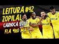 Download Lagu LEITURA ZOPILAL 42 - Flamengo 4 x 0 Madureira - Taça Rio 2018