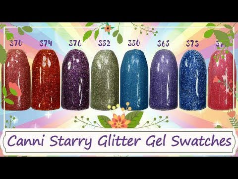 Canni Starry Glitter Gel Polish Swatches