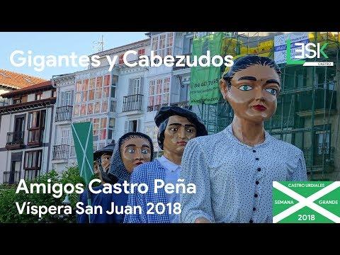 Gigantes y Cabezudos | Víspera San Juan  |  Castro Peña | Semana Grande Castro Urdiales 2018