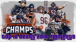 Top 10 Moments From Chicago Bears 2018 Season