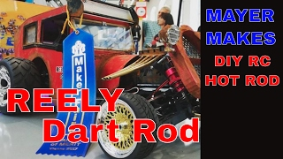 Reely Dart Rod - Homemade RC Hot Rod | MAYER MAKES