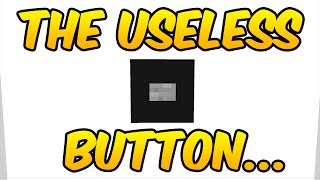 Minecraft: THE USELESS BUTTON (Minecraft Map)