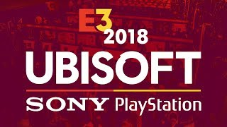 E3 Ubisoft  Sony PlayStation Press Conferences - IGN Live 2018
