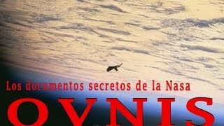 Los Documentos Secretos de la NASA (OVNIS)