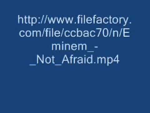 Download Eminem Not Afraid free.wmv
