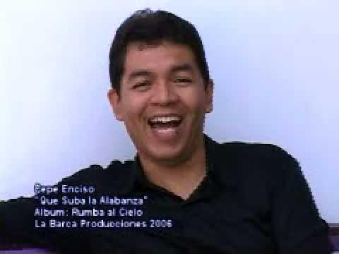 Pepe Enciso  - Que Suba la Alabanza - www.pepeenciso.com