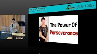 """7.1.18 - The Power of Perseverance"""" by Pastor Karen F. Mastrogiovanni"""