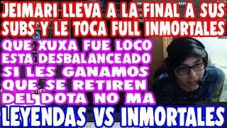 JEIMARI LLEGA A LA FINAL CON PURA LEYENDA Y SE ENCUENTRA FULL INMORTALES | DOTA 2