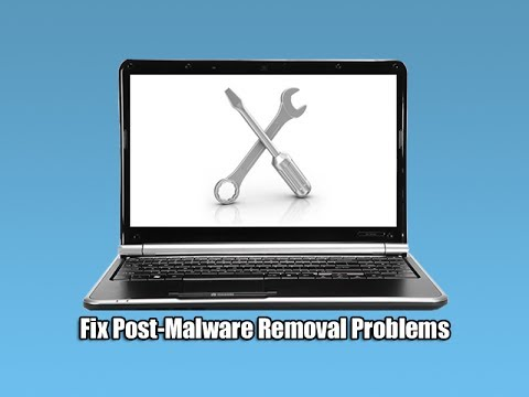 Fix Post Malware Removal Problems