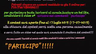 CONTEST:vinci un account moddato su gta 5 online!!