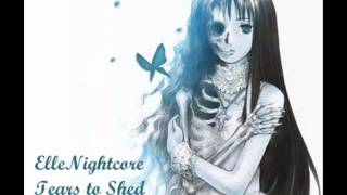 Nightcore - Tears to Shed