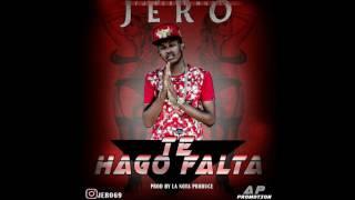 Jero Te Hago Falta Mezc La Nota Produce