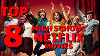 TOP MOVIES : Top 8 High school Netflix Movies | Top 8 List | Netflix | Planet Movie
