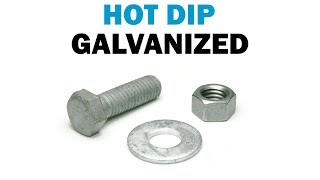All About Hot Dip Galvanized Fasteners | Fasteners 101