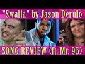 "SONG REVIEW (ft Mr. 96): ""Swalla"" by Jason Derulo ft Nicki Minaj, Ty Dolla Sign"