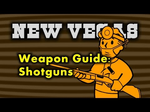 New Vegas Weapon Guide 3 - Shotguns