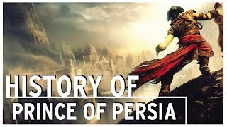 History of - Prince of Persia (1989-2015)
