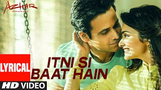 download lagu Itni Si Baat Hain Al Vide Song  Azhar gratis