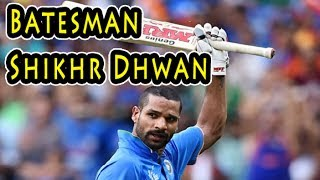 Batesman Shikhr Dhwan - आईसीसी टूर्नामेंट के सबसे बड़े खिलाड़ी हैं शिखर धवन