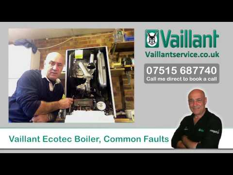 Vaillant Ecotec Boiler, Common Faults
