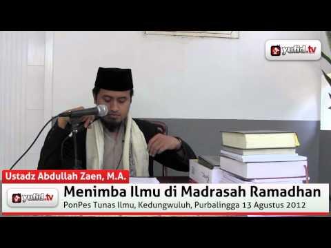 Menimba Ilmu Di Bulan Ramadan - Pengajian Islam KH. Abdullah Zaen