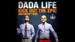 Baixar - Dada Life Kick Out The Epic Motherf Ker Extended Vocal Mix Grátis
