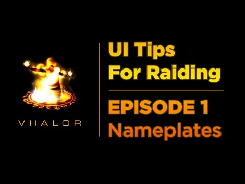 UI Tips for Raiding — Episode 1: Nameplates