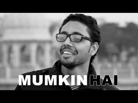 Mumkin Hai - ZERO BUDGET Short Film