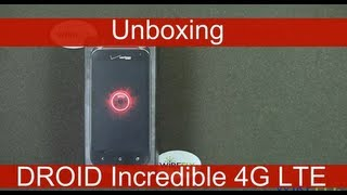 HTC DROID Incredible 4G LTE for Verizon Wireless Unboxing Review